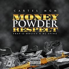 Money, Powder, Respect (CD1) - Cartel MGM