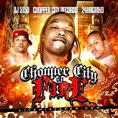 Chopper City On Fire (CD1) - B.G.