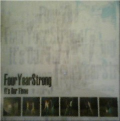 It's Our Time - Four Year Strong