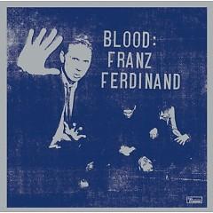 Blood - Franz Ferdinand