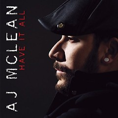 Have It All - A. J. McLean