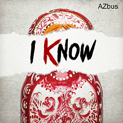 I Know (Single) - A'Zbus