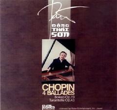 Chopin's Piano Album - Chopin 4 Ballades - Đặng Thái Sơn