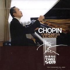 Chopin's Piano Album - Chopin 4 Impromptus & 4 Scherzos - Đặng Thái Sơn