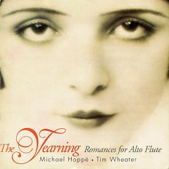 The Yearning (Romances For Alto Flute)