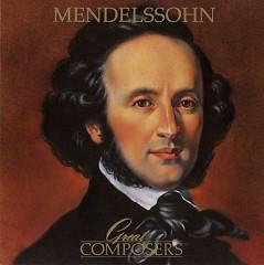 Great Composers - Mendelssohn CD 1