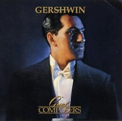 Great Composers - Gershwin CD 1