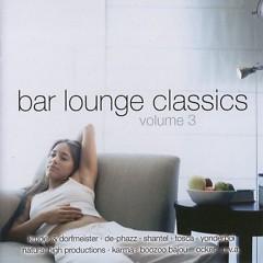 Bar Lounge Classic Vol 3 CD 1