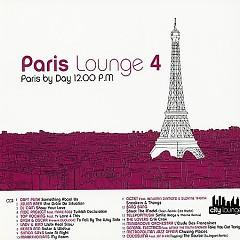 Paris Lounge Vol 4 CD 1