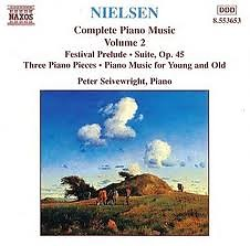 Carl Nielsen Complete Piano Music CD 3 - Peter Seivewright