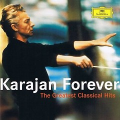 The Greatest Classical Hits - Karajan Forever CD 1