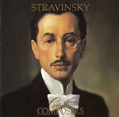 Great Composers - Stravinsky CD 1