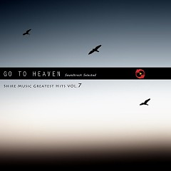 Shire Music Greatest Hits Vol. 7 - Go To Heaven
