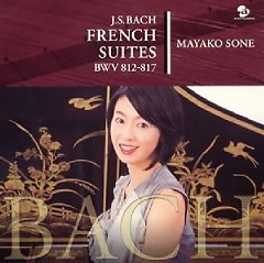 Bach - French Suites CD 1