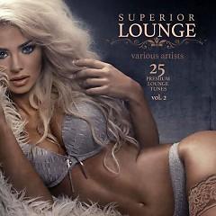 Superior Lounge Vol. 2 - 25 Premium Lounge Tunes (No. 1)