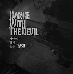 Dance With The Devil  - Yasu