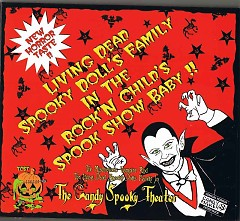Living Dead Spooky Doll's Family in the Rock n' Childs Spook Show Baby!! - The Candy Spooky Theater