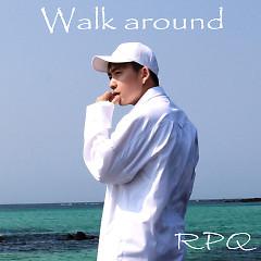 Walk Around (Single)