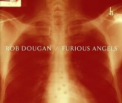 Furious Angels (Orchestral Version) - Rob Dougan