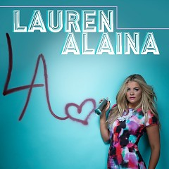 Lauren Alaina - EP - Lauren Alaina