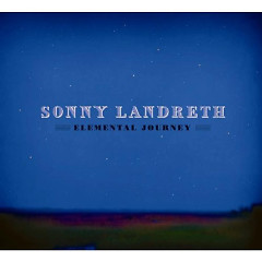 Elemental Journey - Sonny Landreth