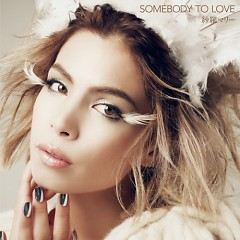 SOMEBODY TO LOVE - Mary Sara