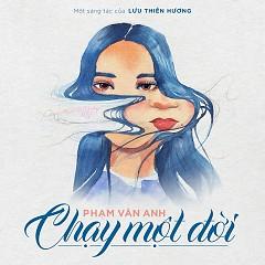 Chạy Một Đời (Single) - Phạm Vân Anh