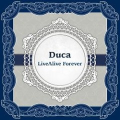 Duca LiveAlive Forever CD2