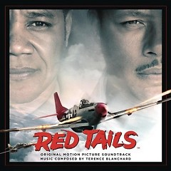 Red Tails OST [Part 2] - Terrence Blanchard