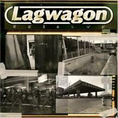 Resolve - Lagwagon