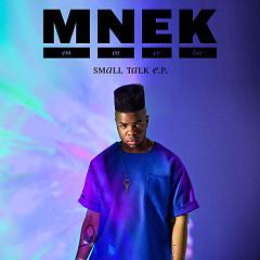 Small Talk (EP)  - MNEK
