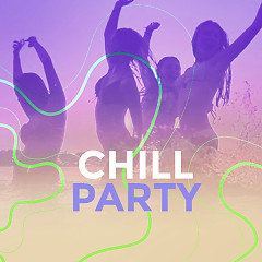 Chill Party - Various Artists