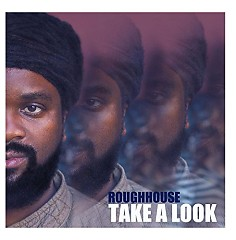 Take A Look - Roughhouse