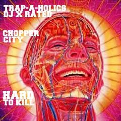 Chopper City Hard To Kill (CD2)