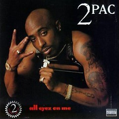 All Eyez On Me (CD1)