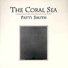 The Coral Sea (CD2) - Patti Smith