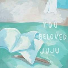 YOU BELOVED