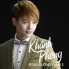 Đoạn Đường Vắng 2 - Khánh Phong