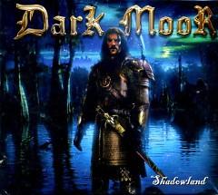 Shadowland - Dark Moor