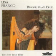 Bigger Than Blue - Lisa Franco
