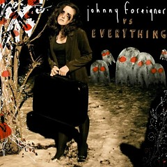 Johnny Foreigner Vs. Everything