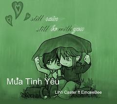 Mưa Tình Yêu (Single) - Linh Caster
