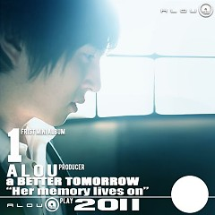 Her Memory Lives On  - Alou