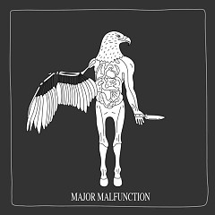 Major Malfunction (Single)