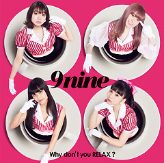 Why don't you RELAX? - 9nine