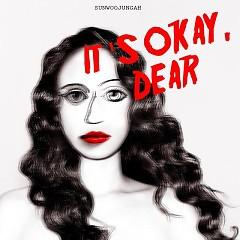It's Okay, Dear