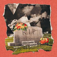 RIP (Steve Reece Remix) - Olivia O'brien