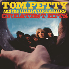Greatest Hits - Tom Petty And The Heartbreakers