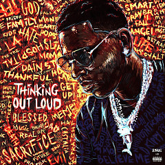Thinking Out Loud - Young Dolph