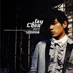 Album Still Fantasy (依然范特西) (Yi Ran Fan Te Xi) - Châu Kiệt Luân